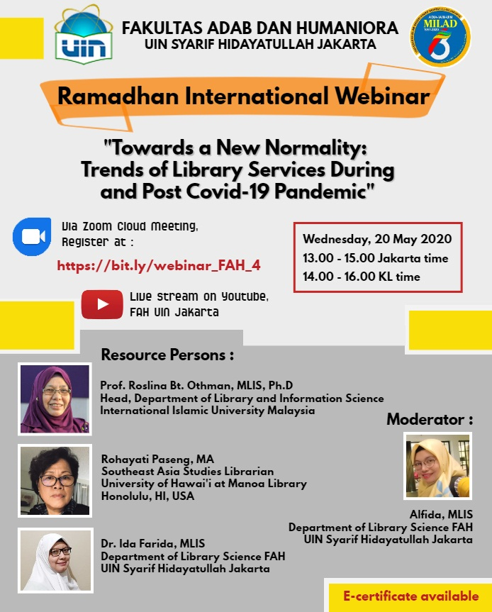 "Ramadhan International Webinar ""Towards a New Normality: Trends of Liberary Services During and Post Covid-19 Pandemic"""